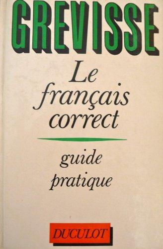 LE FRANCAIS CORRECT. Guide pratique