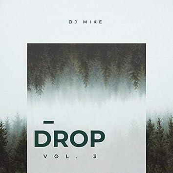 Drop, Vol.3