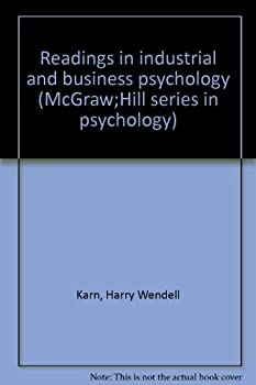 Unknown Binding Readings in industrial and business psychology (McGraw;Hill series in psychology) Book