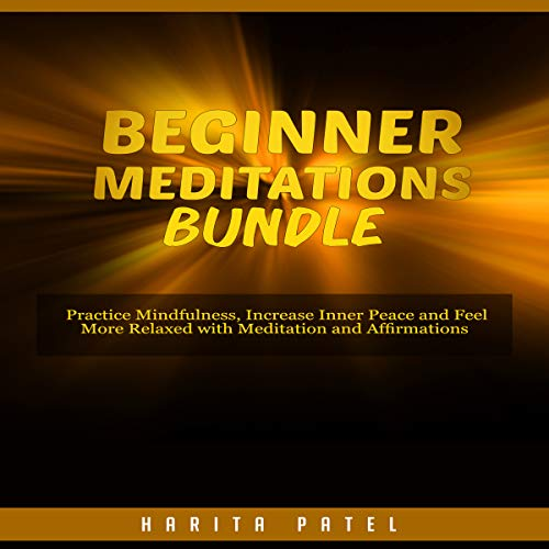 Beginner Meditations Bundle audiobook cover art