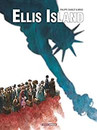 Ellis Island, tome 1 par  Miras
