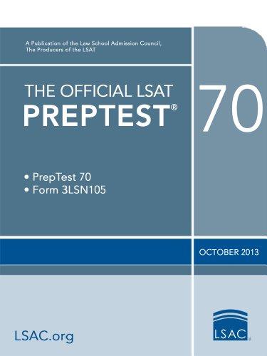 The Official LSAT PrepTest 70: October 2013 LSAT (The Official LSAT PrepTests)
