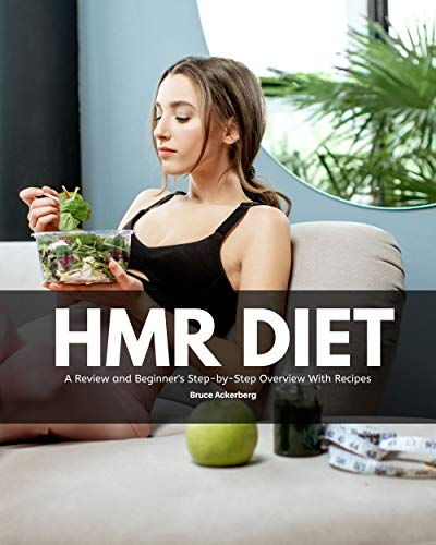 HMR Diet: A Review, Analysis, and Beginner's Overview of the Diet Program (English Edition)