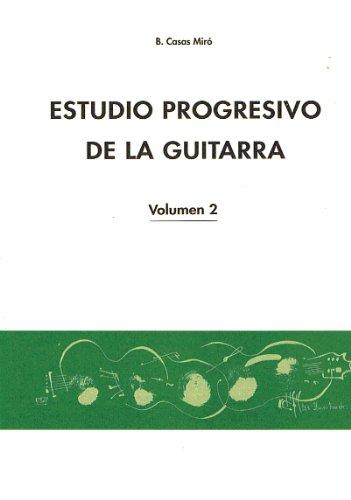 CASAS MIRO B. - Estudio Progresivo Vol.2 para Guitarra
