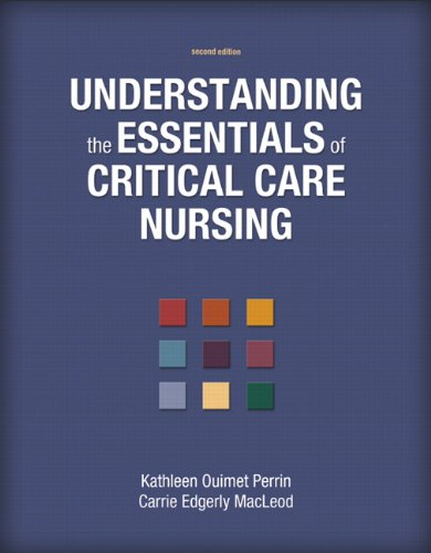 Understanding the Essentials of Critical Care Nursing (2nd Edition)