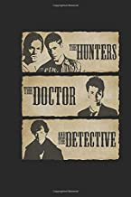 The Hunters: The Doctor And The Detective  Notebook, Journal for Writing, Size 6