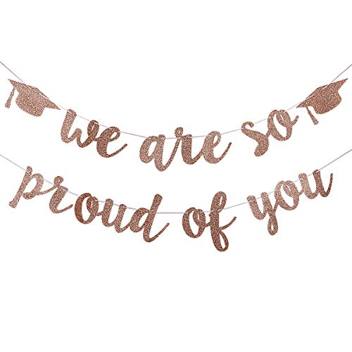 2021 Graduation Party Decorations- Rose Gold Glittery We are So Proud of You Graduation Banner,Graduation Party Decoration Supplies,Grad Party Decorations,Congratulations Grad Party Decorations