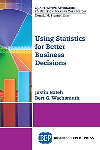 Using Statistics for Better Business Decisions