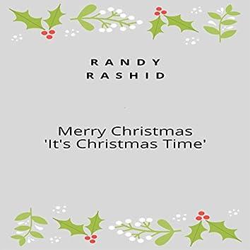 Merry Christmas / 'It's Christmas Time'