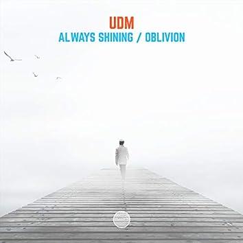 Always Shining / Oblivion