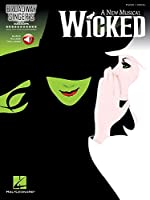 Wicked - Broadway Singer's Edition Bk/CD (Piano Accompaniment) by Unknown(2013-07-01)