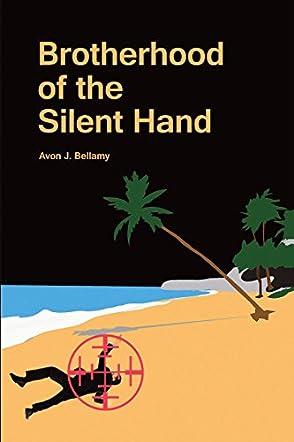 Brotherhood of the Silent Hand