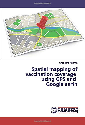 Spatial mapping of vaccination coverage using GPS and Google earth
