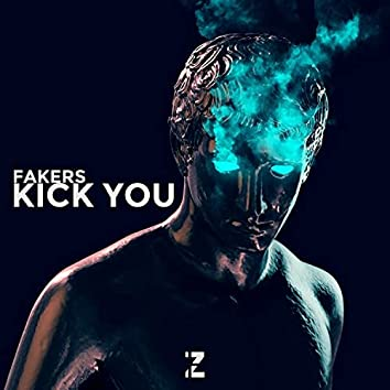 Kick You