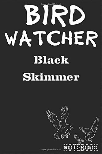 "Bird Watcher Black Skimmer Notebook: Birder or Ornithology Journal Lined 120 Pages size 6"" x 9"""