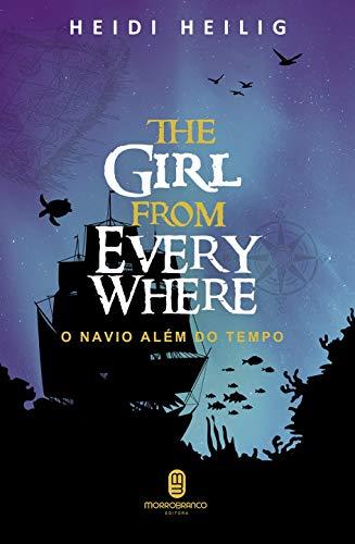 The Girl From Everywhere: O navio além do tempo
