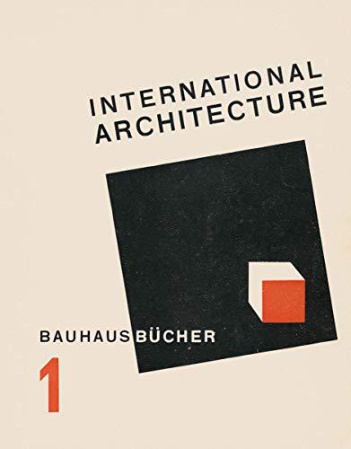 International Architecture: Bauhausbücher 1 (Bauhausbucher 1)