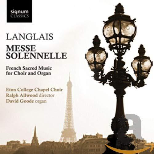 Langlais: Messe Solennelle - Französische geistliche Musik für Chor und Orgel