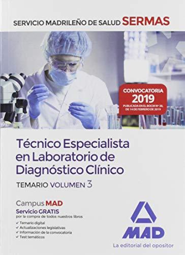 Técnico  Especialista en Laboratorio de Diagnóstico Clínico del Servicio Madrileño de Salud. Volumen 3