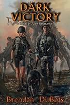 Dark Victory: A Novel of Alien Resistance (1)