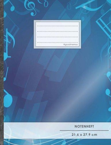 """Notenheft: DIN A4 • 48 Seiten, 24 Blatt, 12 Systeme, """"Dunkelblau"""" • Original #GoodMemos Schulheft • Mit Inhaltsverzeichnis und Seitenzahlen, Noten-Lineatur 14"""