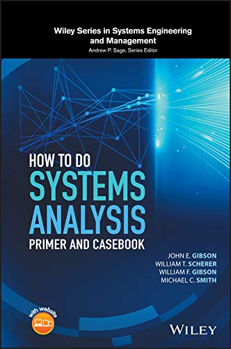 How to Do Systems Analysis: Primer and Casebook (Wiley Series in Systems Engineering and Management) (English Edition)