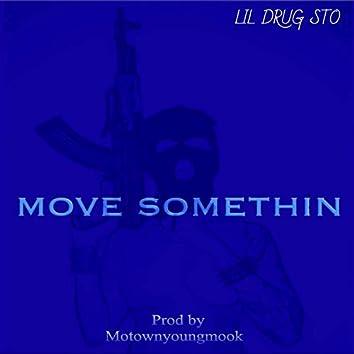 Move Somethin