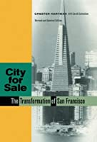 City for Sale: The Transformation of San Francisco, Revised and Updated Edition by Chester Hartman(2002-06-17)