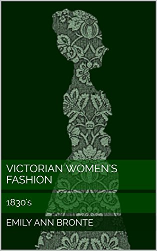 Victorian Women's Fashion: 1830's