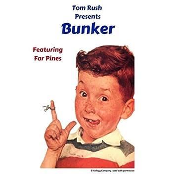 Bunker (feat. Far Pines)