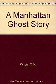Paperback A Manhattan Ghost Story Book