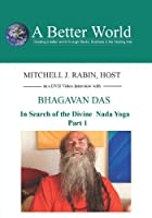 In Search of the Divine Nada Yoga Part 1 [DVD]