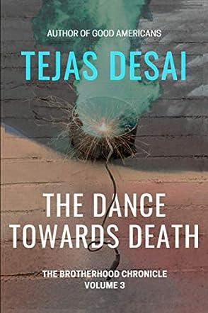 The Dance Towards Death