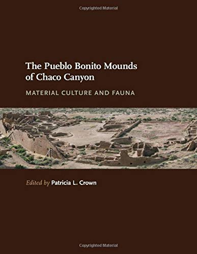 The Pueblo Bonito Mounds of Chaco Canyon: Material Culture and Fauna