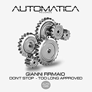 Don't Stop - Too Long Approved