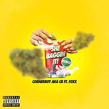 She Baggin' It Up (feat. Foxx)