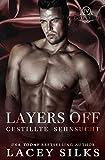 Layers Off: Gestillte Sehnsucht (Layers-Reihe 4)