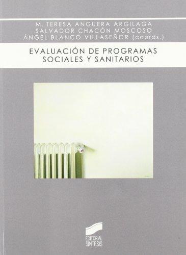 Evaluación de programas sociales y sanitarios: un abordaje metodológico: 3 (Biblioteca de psicología)
