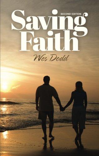 Book: Saving Faith by Wes Dodd