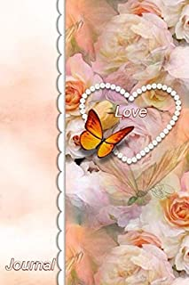 """Love Journal: Stylebook, Artist Notebook, Passion Planner, Love Journal for Couples, 6"""" x 9"""", 120 pages (From Heart Series)"""