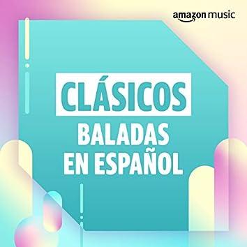 Clásicos: Baladas en español