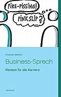 Business-Sprech: Klartext fuer die Karriere