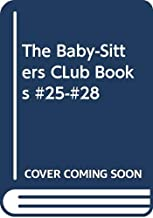 The Baby-Sitters CLub Books #25-#28