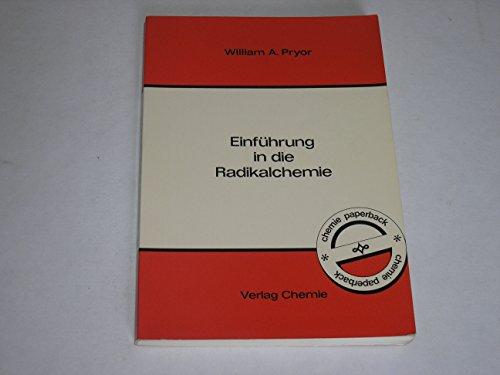Einführung in die Radikalchemie (chemie paperback)