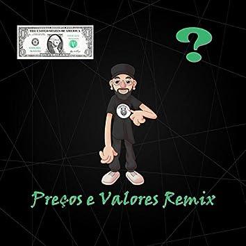 Preços e Valores (Remix)