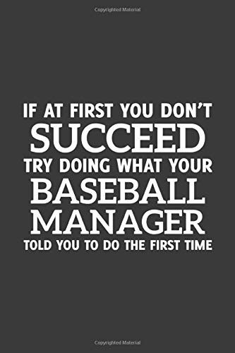 If at first you don't Succeed try doing what your Baseball Manager told you to do the first time: 6