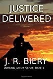 Justice Delivered (Western Justice Series)