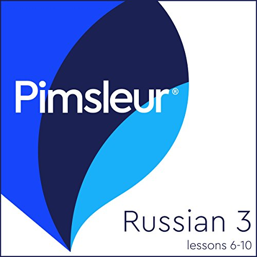 Russian Level 3 Lessons 6-10     Learn to Speak and Understand Russian with Pimsleur Language Programs              Written by:                                                                                                                                 Pimsleur                               Narrated by:                                                                                                                                 Pimsleur                      Length: 2 hrs and 32 mins     Not rated yet     Overall 0.0