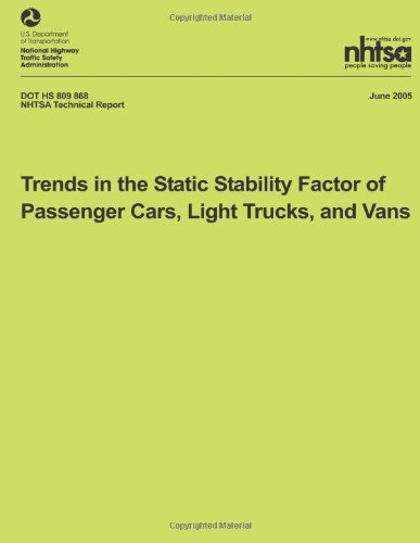 Trends in the Static Stability Factor of Passenger Cars, Light Trucks, and Vans: NHTSA Technical Rep