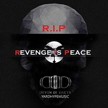 (R.I.P) Revenge Is Peace